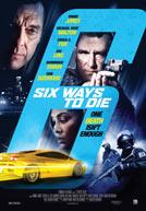 6 Ways to Die - Trailer