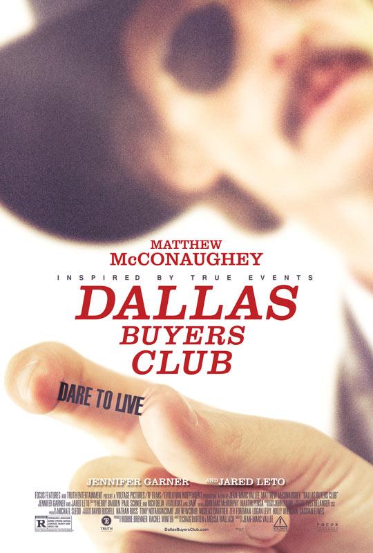 《买家俱乐部》(Dallas Buyers Club)首曝海报预告 麦康纳暴瘦饰艾滋病人