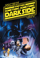 Family Guy: Something Something Something Darkside Poster