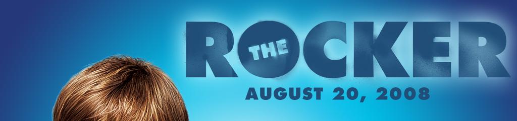 The Rocker - August 1, 2008