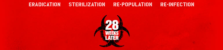28 Weeks Later - 12.1.2006