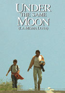 Under the Same Moon (La Misma Luna) Poster