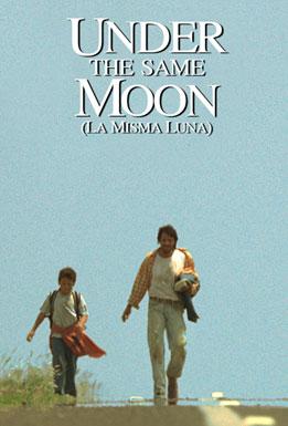 Under the Same Moon (La Misma Luna) - Movie Trailers - iTunes