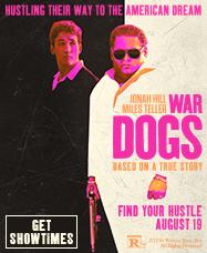 War Dogs - Get Showtimes