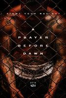A Prayer Before Dawn - Trailer 2