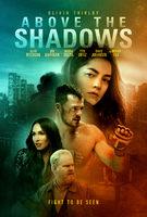 Above The Shadows - Clip