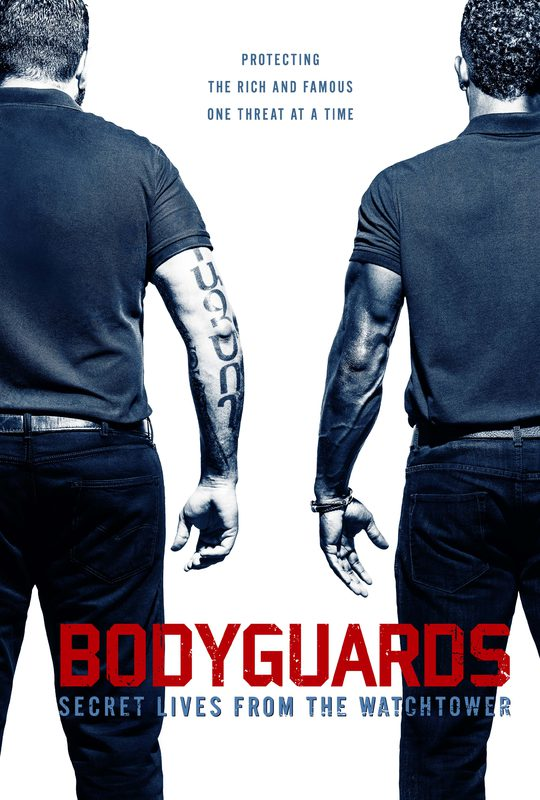 Bodyguards: Secret Lives From The Watchtower - Trailer