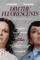 Dim The Fluorescents - Trailer