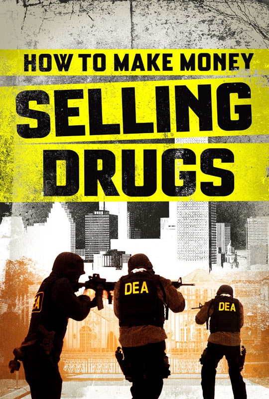 how to make money selling drugs stream