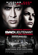 Bad Lieutenant: Port of Call New Orleans Poster