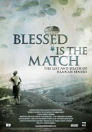 Blessed Is the Match Poster