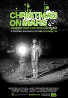 Christmas On Mars: the Flaming Lips Poster