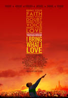 I Bring What I Love Poster