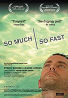 So Much So Fast Poster