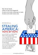 Stealing America Vote by Vote Poster
