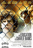 The Education of Charlie Banks Poster