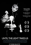 Until the Light Takes Us Poster