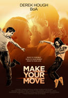 Make Your Move - Trailer