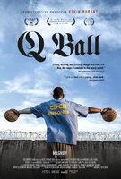 Q Ball - Trailer