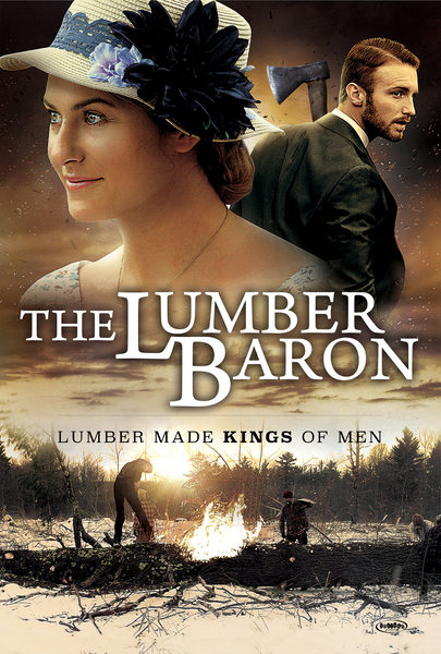 The Lumber Baron - Movie Trailers - iTunes