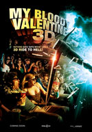 My Bloody Valentine: 3D Poster