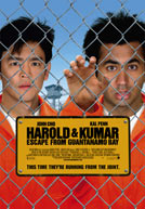 Harold and Kumar: Escape From Guantanamo Bay Poster