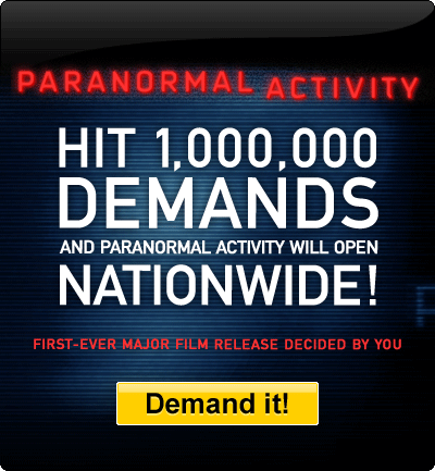 Demand paranormal Activity!