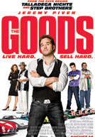 The Goods: Live Hard. Sell Hard. Poster