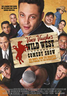 Vince Vaughn's Wild West Comedy Show Poster