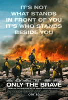 Only The Brave – Trailer 2