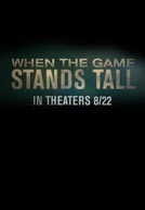 When The Game Stands Tall - Trailer