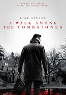 Movie poster to 'A Walk Among the Tombstones'